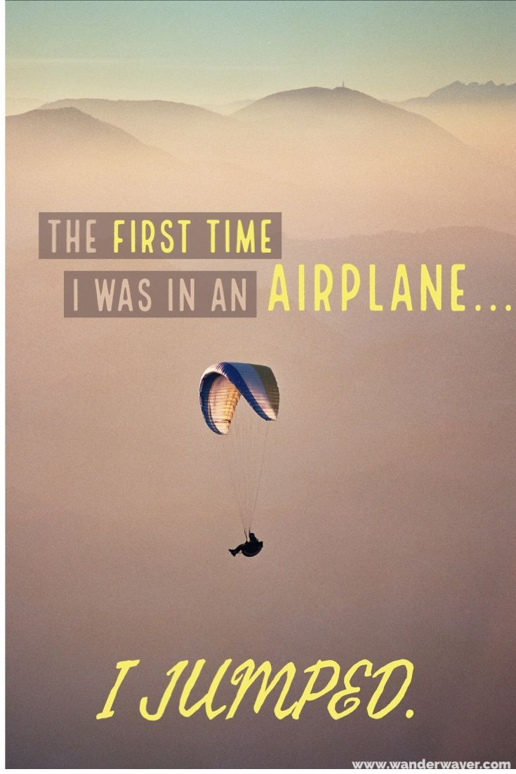 Jumping From A Plane First Time Skydiving Tips Travel Humor Your Best Life Now Travel Stories