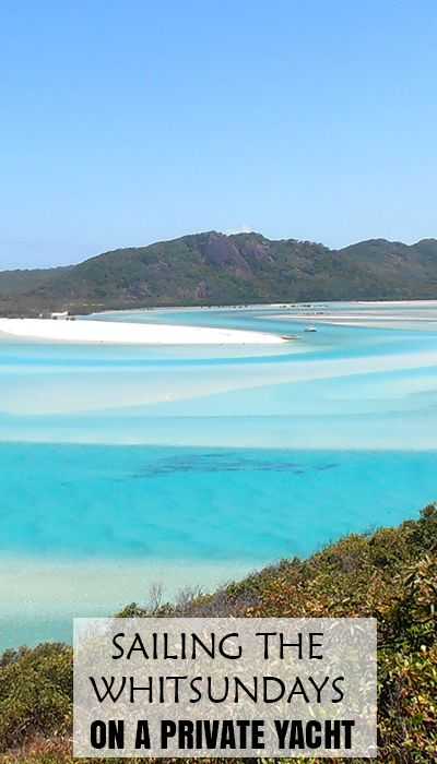 Hill Inlet   Cruising the Whitsundays on a private yacht