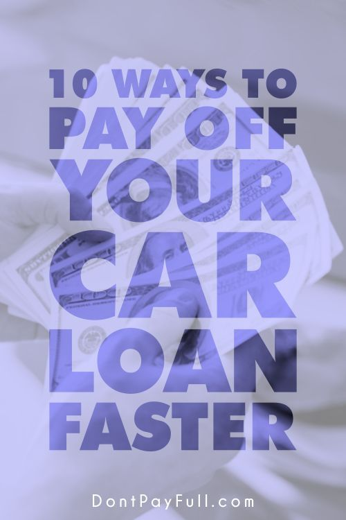Bring that negative balance down fast. Try these 10 Ways to Pay Off Your Car Loan Faster!