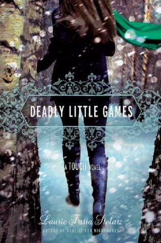Deadly Little GamesWorth Reading, Laurie Faria, Book Worth, Reading Level, Touch Series, Touch Novels, Faria Stolarz, Games Touch, Dead