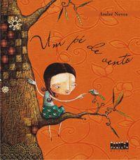 Um pe de vento - Andre Neves (autor e ilustrador)
