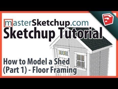 Image Result For Sketchup Tutorial Model A Shed Part Floor Framing