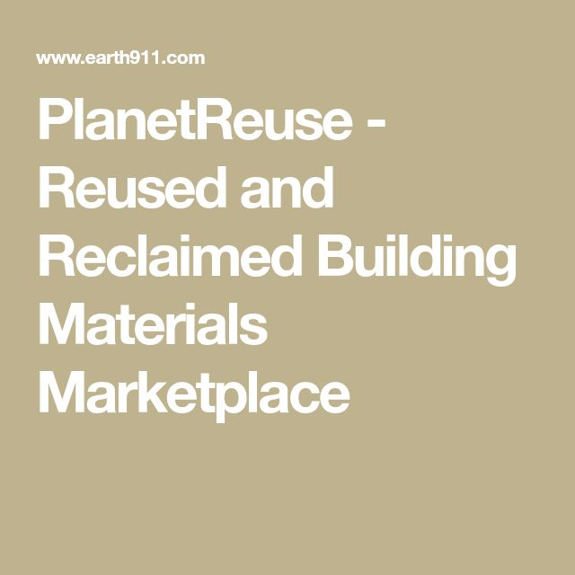 PlanetReuse - Reused and Reclaimed Building Materials Marketplace