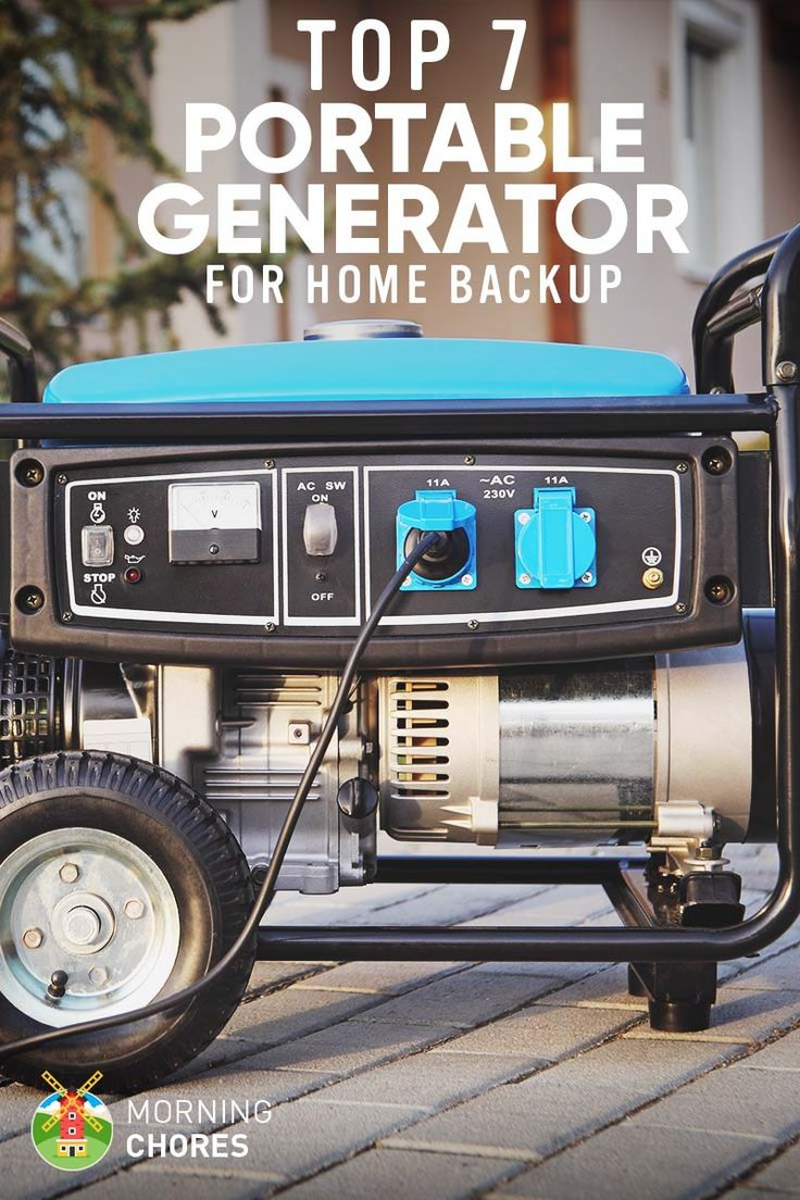 7 Best Portable Generators for Home Backup – 2017 Reviews