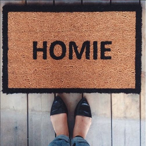 Homie Doormat.  Hey, homie! Dust your feet off on our Jute Homie Floor Mat, get inside + relax a little - you're finally home.
