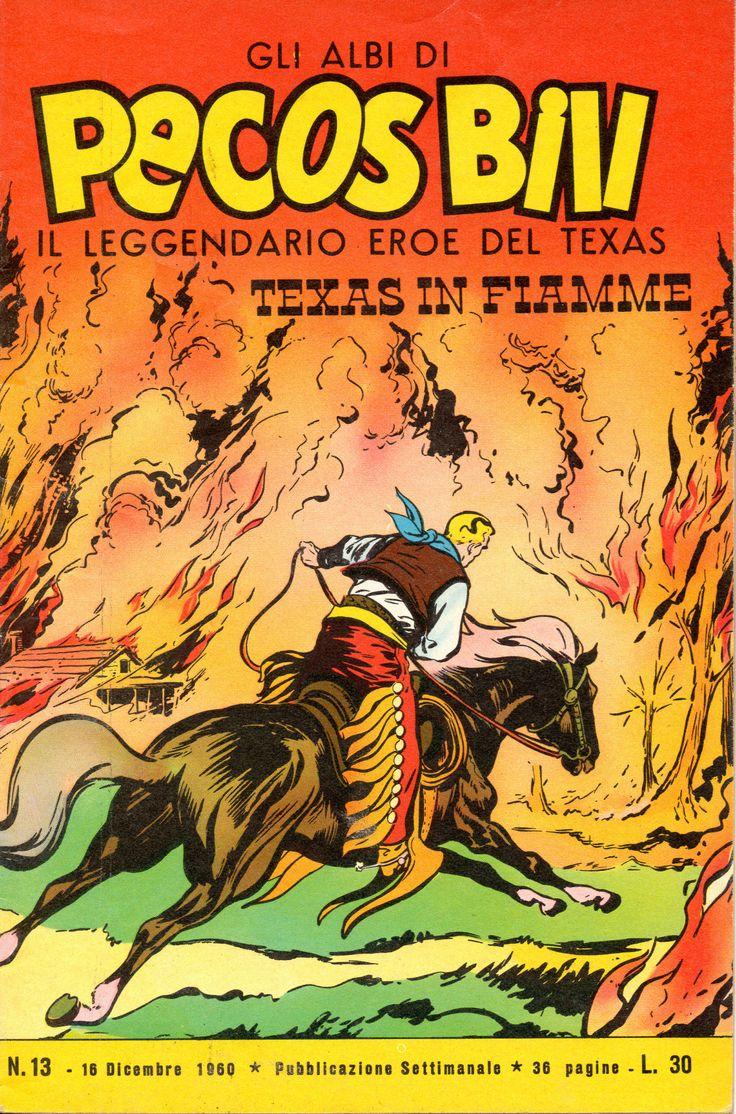 TEXAS IN FIAMME - Albi di Pecos Bill n.° 13 - 16 dicembre 1960