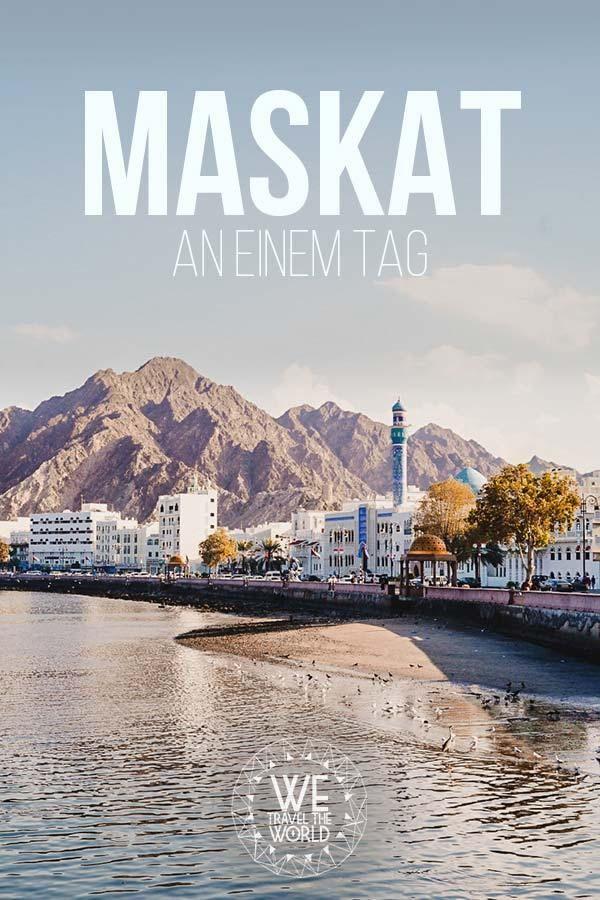 Maskat An Einem Tag Die 11 Besten Maskat Sehenswurdigkeiten In 24 Stunden Besten Die Einem Maskat Sehenswurdigkeiten S In 2020 Oman Travel City Trip Muscat City