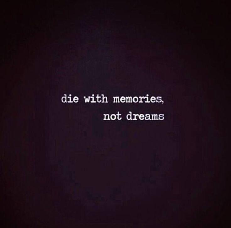 Nor regrets.