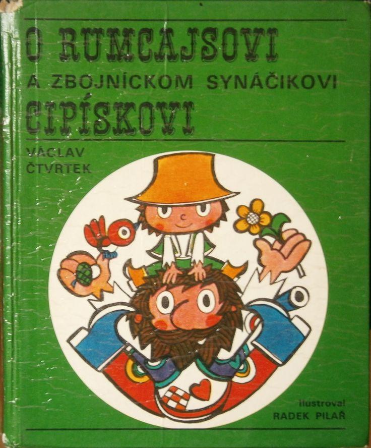 Václav Čvrtek - O Rumcajsovi a zbojníckom synáčikovi Cipískovi - Mladé letá 1974 - ilustrácie Radek Pilař