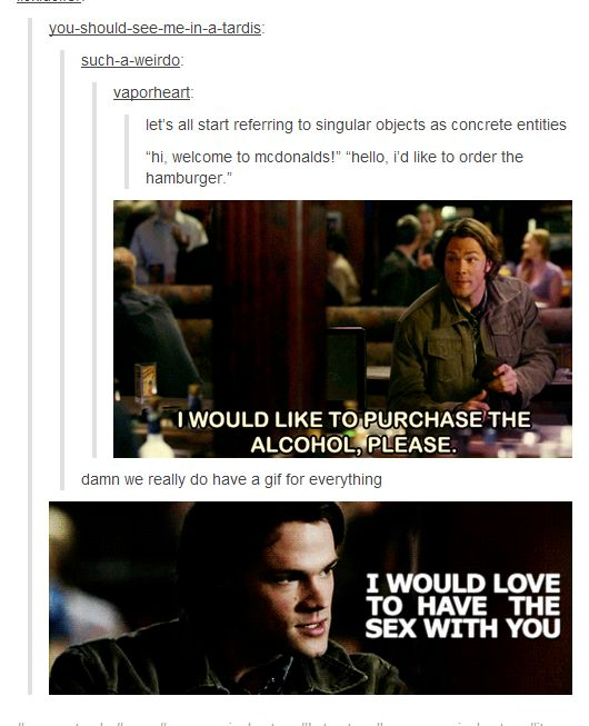 """I would like the purchase the alcohol, please."" ""I would love to have the sex with you."" 