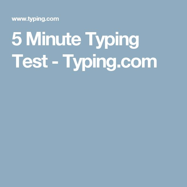 5 Minute Typing Test - Typing.com
