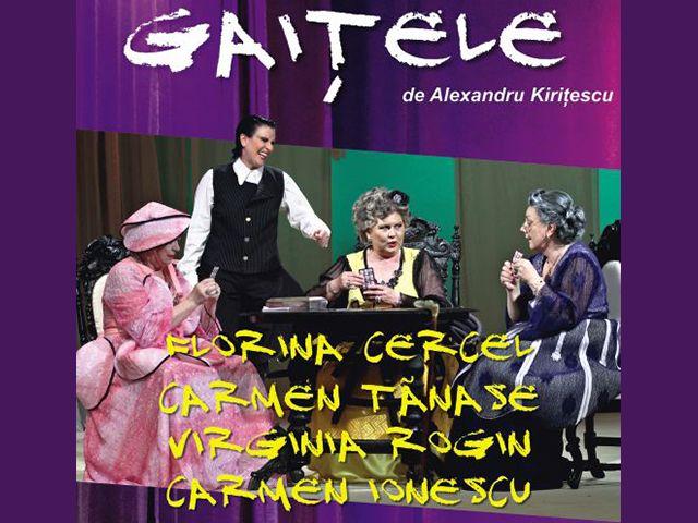 Gaitele, un nou spectacol cu vedete, la Timisoara | timisoaraazi
