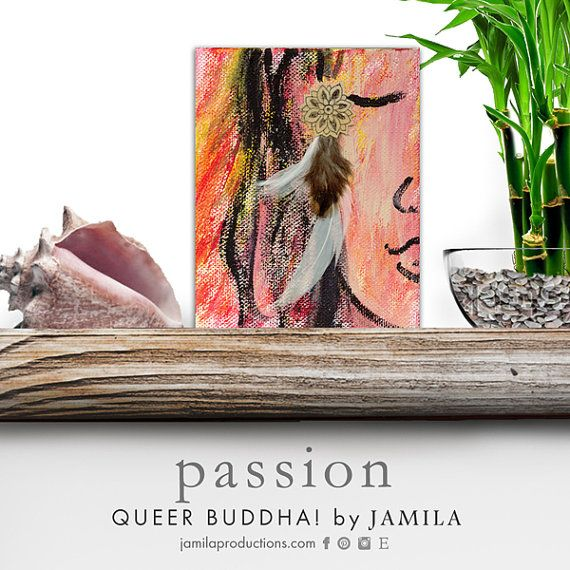 Ooo sa sizzle, this fiery Queer Buddha is simmering with {PASSION} and ready to light up your life ~ beginning with your wall or shelf.  Made with ♡ LOVE ♡ and ✩ LIGHT ✩ Original mixed media painting Stretched canvas ~ 4x5in Queer Buddha  Passion  original mixed media by jamilaproductions