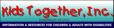 Kids Together, Inc is a website where parents and children with disabilities can find information and resources on AT.