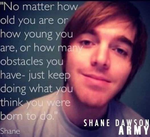 ~Shane Dawson