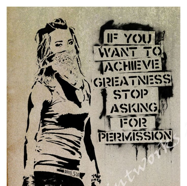 If you want to achieve greatness stop asking for permission, street art, eddie cola graffiti art, dictionary art print - - 3