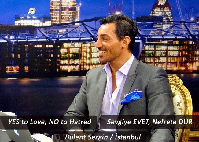 YES TO LOVE, NO TO HATRED - SEVGİYE EVET, NEFRETE DUR