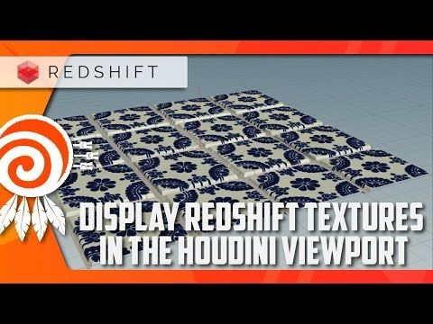 Show REDSHIFT textures in the HOUDINI viewport - YouTube