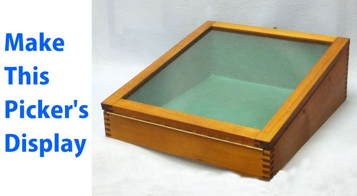 How to Make a Wood Display Box.