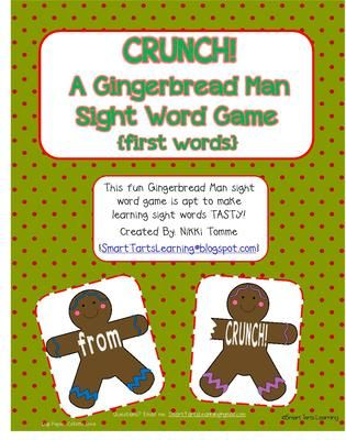 """Gingerbread Man """"CRUNCH!"""" Sight Word Game first grade words from Smart Tarts Learning on TeachersNotebook.com -  - This fun Gingerbread Man sight word game is apt to make learning sight words TASTY!  Created By: {SmartTartsLearning@blogspot.com}"""