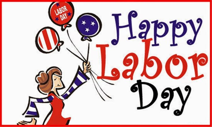 Happy Labor Day holiday labor day happy labor day labor day quotes