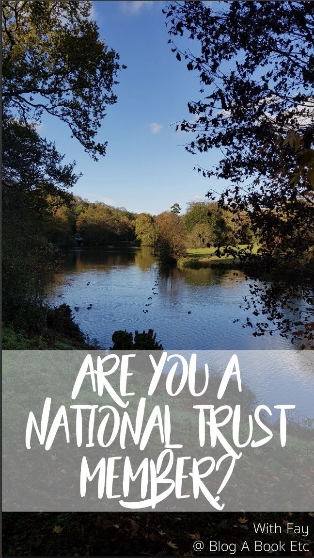 Are You A National Trust Member?