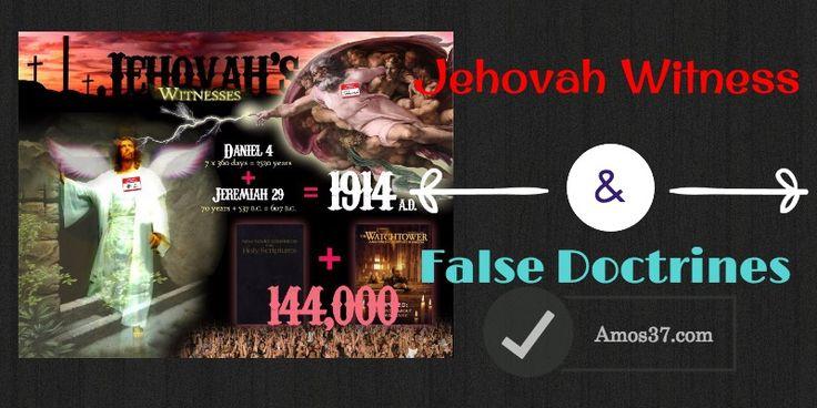 Jehovah Witness False Doctrines