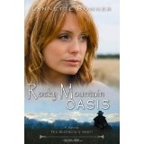 Rocky Mountain Oasis (Paperback)By Lynnette Bonner