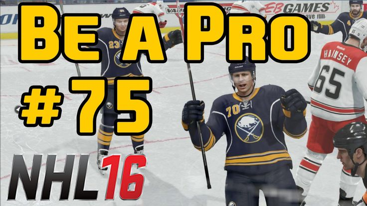 "NHL 16 Gameplay Be a Pro Ep. 75 ""Regular Season Game 4"""
