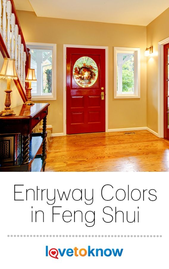 Best Entryway Colors In Feng Shui Lovetoknow Entryway Colors