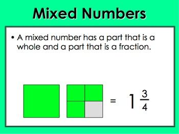 Objective: We will convert mixed numbers to improper fractions and improper fractions to mixed numbers.