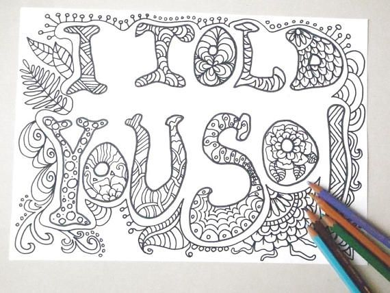 I Told You So Coloring Book Page Colouring Image Funny Cool