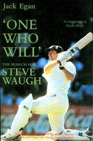 "In an instance of cosmic irony, this particular book is an outsider's perspective on Steve Waugh's career and according to a review, ""reads more like a report on the man rather than have an emotional touch.""  Next stop: Steve Waugh's autobiography"