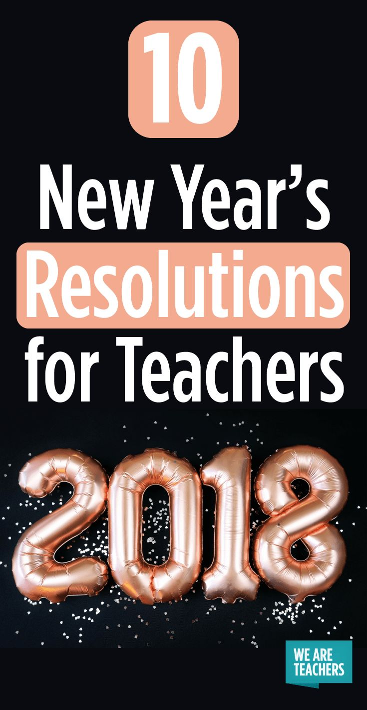 10 New Year's Resolutions for Teachers in 2020 New years