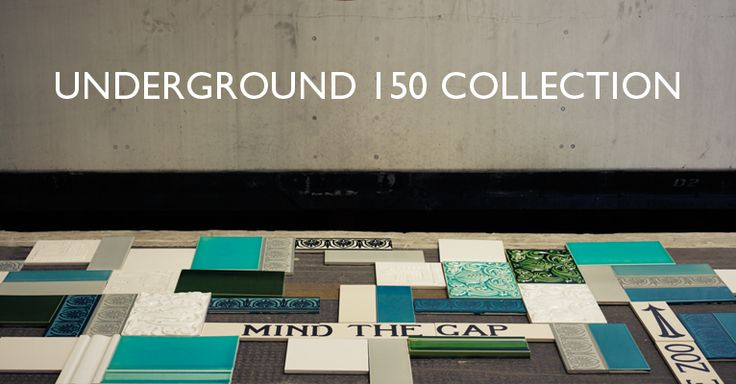 Underground 150 - reproductions of tiles used on on the underground. Very expensive, but very lovely.
