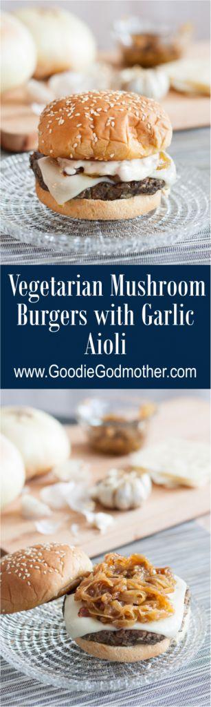 Vegetarian Mushroom Burgers with a garlic aioli - the most incredible mushroom Swiss burgers, and they're VEGETARIAN! Recipe on GoodieGodmother.com