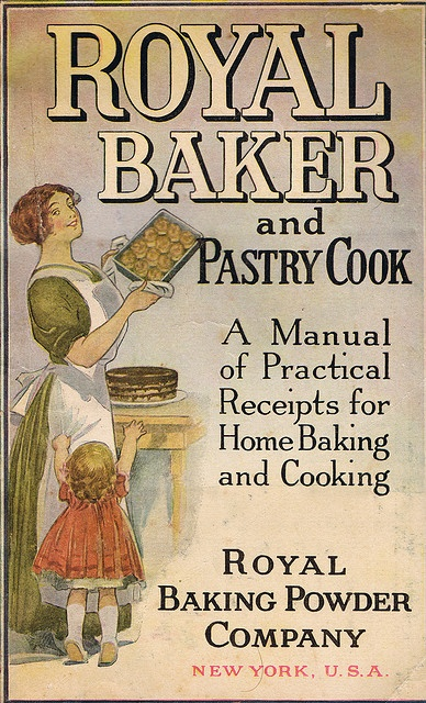 Vintage Cookbook - Royal Baker and Pastry Cook