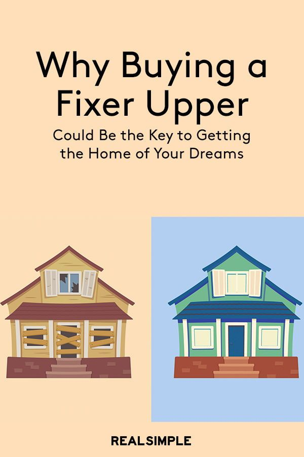 Is Buying A Fixer Upper The Key To Getting The Home Of Your Dreams