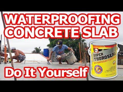 How To Waterproof Concrete Slab Waterproofing Concrete Slab Using Super Thoroseal Youtube In 2020 Concrete Slab Concrete Wall Waterproofing
