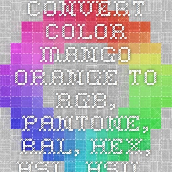 convert color mango orange to rgb pantone ral hex hsl hsv