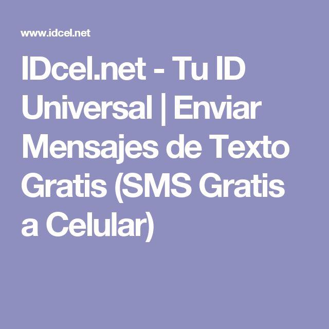 IDcel.net - Tu ID Universal | Enviar Mensajes de Texto Gratis (SMS Gratis a Celular)