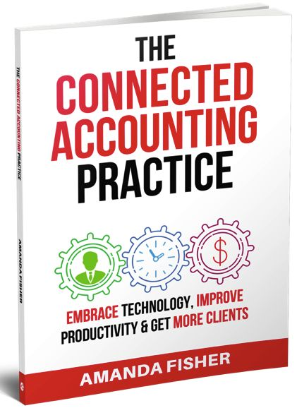 The Connected Accounting Practice by Amanda Fisher