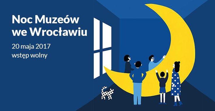 Noc Muzeów 2017 we Wrocławiu