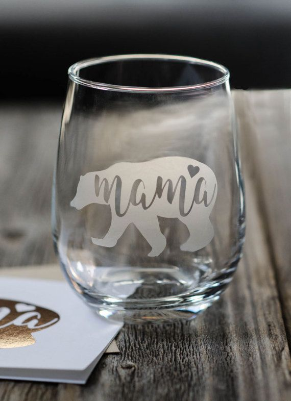 Etched Wine Glass | Mamabear Stemless - Mother's Day Gift, Birthday Gift, New Mom Gift - Free Shipping - by Olliepop Design olliepopdesignshop.etsy.com
