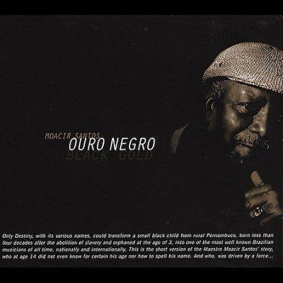 Precision Series Moacir Santos - Ouro Negro