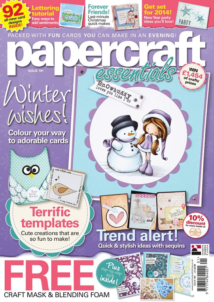 Papercraft Essentials 101 available from http://www.moremags.com/papercrafts/papercraft-essentials/papercraft-essentials-551