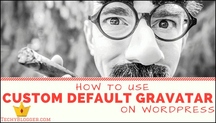 How to Use Custom Default Gravatar on WordPress