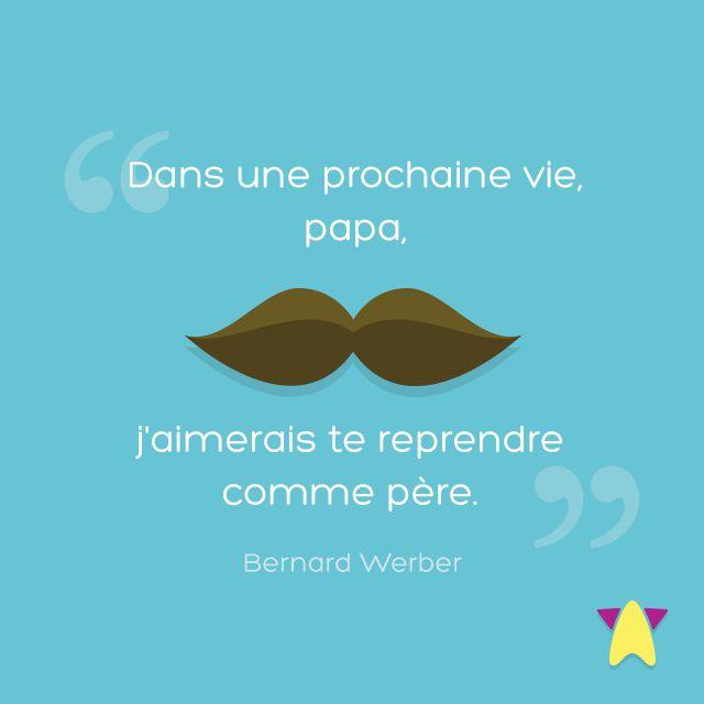 Dans une prochaine vie, papa, j'aimerais te reprendre comme père. #citation #papa