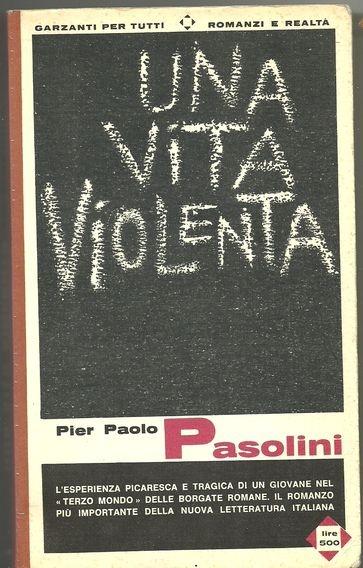 pier paolo pasolini - una vita violenta (a violent life)