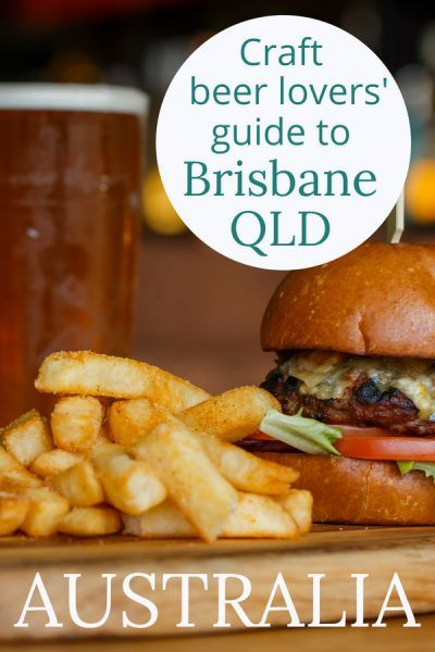 Fun things to do in Brisbane for craft beer lovers (brewery tours and bars)
